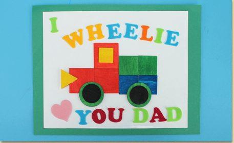 I Wheelie Love You Dad Craft Craft Project Ideas
