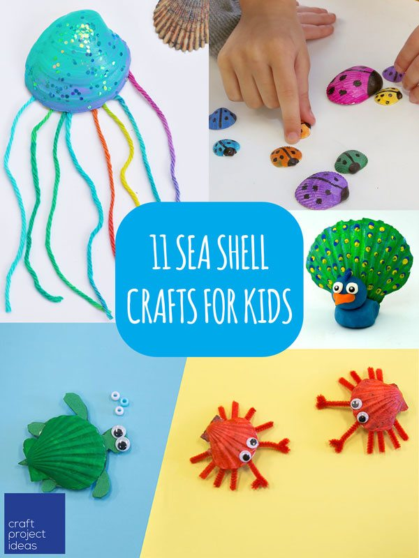 11 Seashell Crafts For Kids Craft Project Ideas
