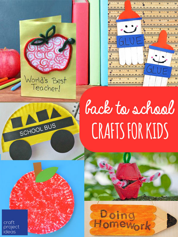 Best Back To School Crafts For Kids Craftprojectideas Com