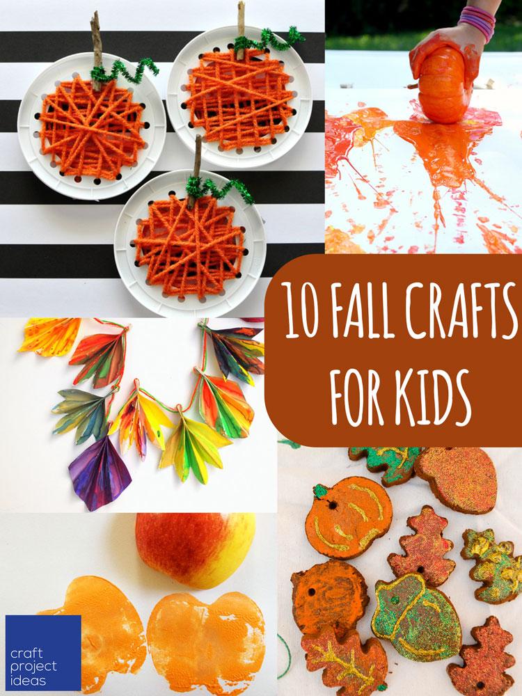 10 Fall Crafts For Kids Craftprojectideas Com Craft Ideas Children