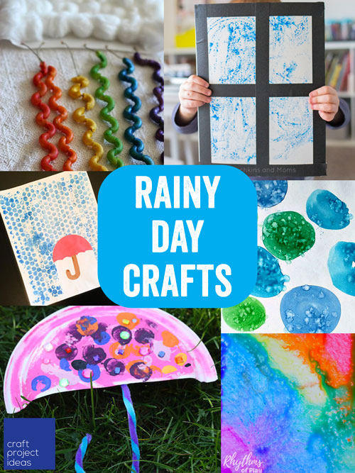 Rainy Day Crafts For Kids Craft Project Ideas